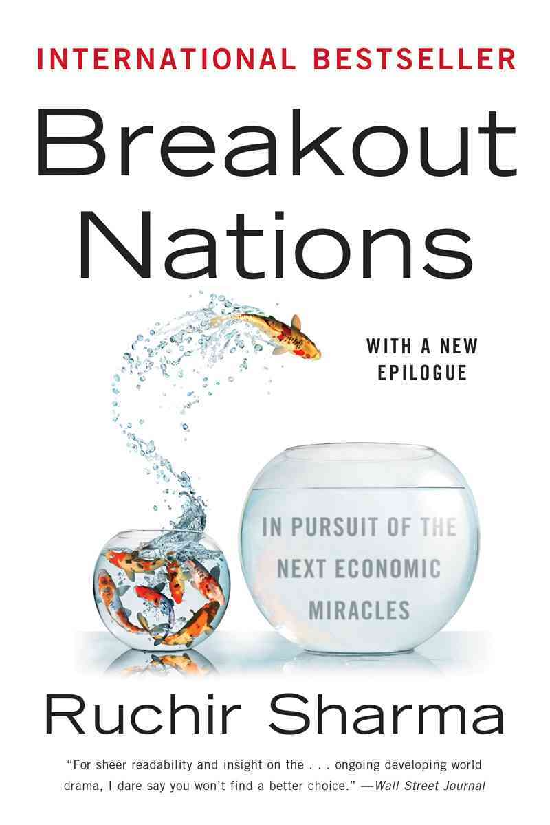 Breakout Nations By Sharma, Ruchir